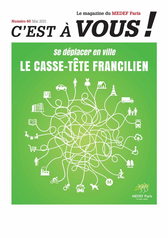 C'EST À VOUS - N ° 60 - Mai 21 - Le magazine du MEDEF Paris 1